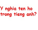 y-nghia-ten-ho-trong-tieng-anh-150x117